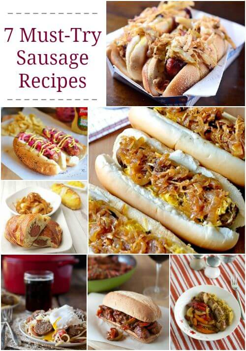 7 Must-Try Sausage Recipes