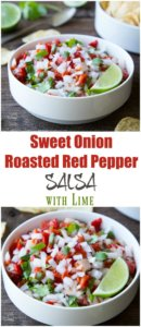 What's the best part of salsa? The Onions,, try this fabulous Sweet Onion and Roasted Red Pepper Salsa With Lime.