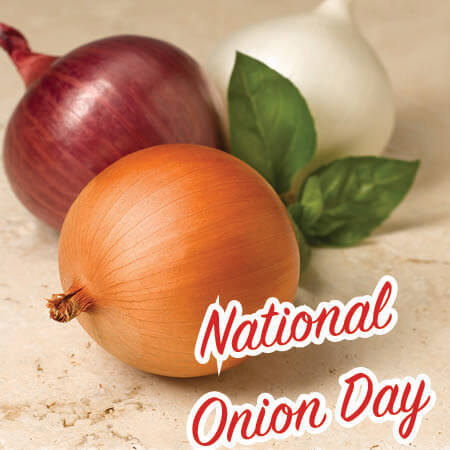 National Onion Day, June 27